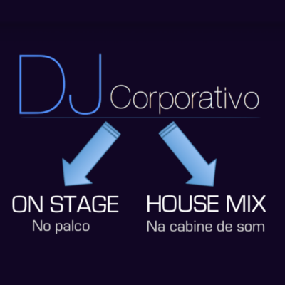 DJ Corporativo - On Stage - House Mix - No palco - Na cabine de som