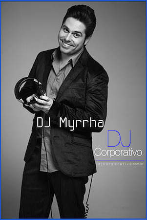 Dj Corporativo - Myrrha Perfil